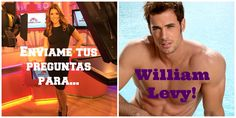 Fans de William Levy, ¡necesito sus preguntas para mi entrevista! @Willy...