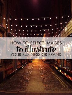 How to Select Shockingly Good Images to Illustrate Your Business or Brand and Dazzle your Fans in the Process