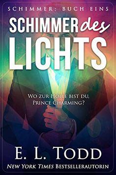 Schimmer des Lichts von E. L. Todd https://www.amazon.de/dp/B073Z83W8T/ref=cm_sw_r_pi_dp_U_x_.TwfBbT5W93EC