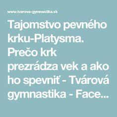 Tajomstvo pevného krku-Platysma. Prečo krk prezrádza vek a ako ho spevniť - Tvárová gymnastika - FaceFit Košice
