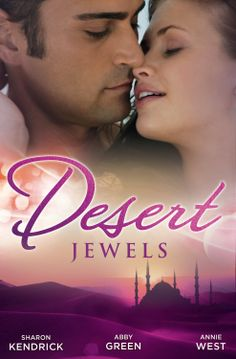 Buy Desert Jewels - 3 Book Box Set by Abby Green, Annie West, Sharon Kendrick and Read this Book on Kobo's Free Apps. Discover Kobo's Vast Collection of Ebooks and Audiobooks Today - Over 4 Million Titles! Abby Green, Bedouin Tent, Mr Perfect, Romantic Gestures, Presents For Him, Book Summaries, History Books, Romance Novels, How To Look Better