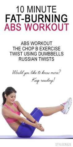 Best 10 Minute Fat-Burning Abs Workout From Stylecraze.....