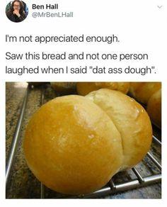 Dat ass dough