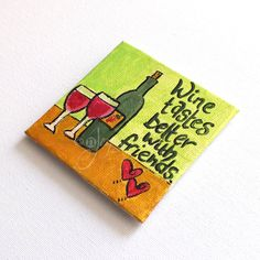 Wine Lovers Magnet - Original Miniature Acrylic Canvas - Hand Painted - 3x3 inch canvas magnet - pinned by pin4etsy.com