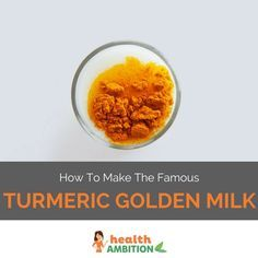 The Famous Turmeric Golden Milk Recipe