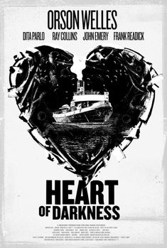 Best Heart Of Darkness Images  Heart Of Darkness British  Heart Of Darkness Mercury Theater Movie Posters