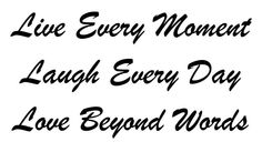 Live Every Moment, Laugh Every Day, Love Beyond Words 10 MIL laser-cut stencil by PearlDesignStudio on Etsy
