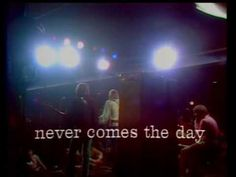 SUNDAY ~ SONG OF THE DAY...TAKE TIME FOR YOURSELF TODAY...Moody Blues -  Never Comes The Day (1970)