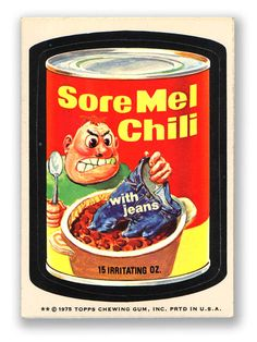 Topps Wacky Packages  15th Series 1975 SORE MEL CHILI