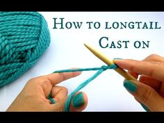 How to Longtail Cast On - New to knitting? Start here!