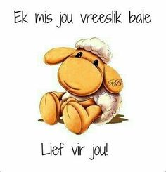 Mis jou my balas mwahhhh luv u Good Night Blessings, Good Night Wishes, Sweet Quotes, Love Quotes, Afrikaanse Quotes, Goeie More, Morning Greetings Quotes, Love Dare, Love My Husband