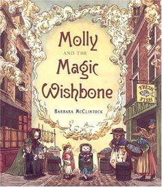 Molly and the Magic Wishbone by Barbara McClintock http://www.amazon.com/dp/0374349991/ref=cm_sw_r_pi_dp_WKT7tb1TW6ZYQ