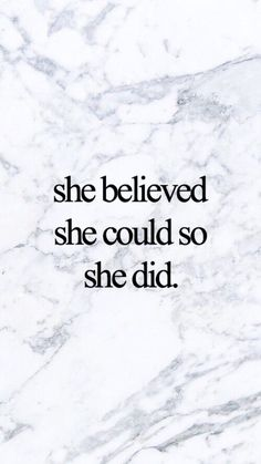 iphone wallpaper she believed she could so she di Amazing Quotes, Cute Quotes, Great Quotes, Funny Quotes, Qoutes, Positive Quotes, Motivational Quotes, Inspirational Quotes, Inspirational Wallpapers