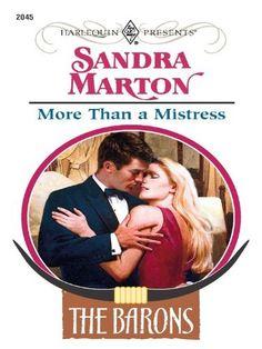 More Than a Mistress (Harlequin Presents) by Sandra Marton, http://www.amazon.com/dp/B002QX446A/ref=cm_sw_r_pi_dp_XEjXqb1ARQ202