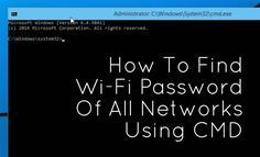 How To Find Wi-Fi Password Using CMD Of All Connected Networks It is very easy to find wifi password using cmd. This command works even though you are offline or you are connected to some other wifi network. Piratear Wifi, Find Wifi Password, Wireless Password, Password Security, Computer Technology, Computer Programming, Computer Science, Medical Technology, Energy Technology
