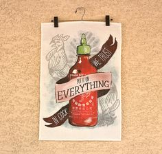 An Ode To Sriracha - linen & cotton decorative printed tea towel for your kitchen. $20.00, via Etsy.
