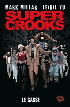 Super Crooks - Mark Millar, Leinil Yu