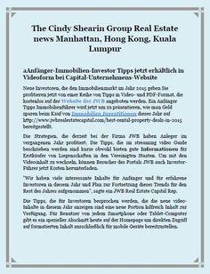 The Cindy Shearin Group Real Estate news Manhattan, Hong Kong, Kuala Lumpur: aAnfänger-Immobilien-Investor Tipps jetzt erhältlich in Videoform bei Capital-Unternehmens-Website