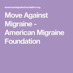 Move Against Migraine - American Migraine Foundation