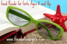Great Books for the Tween and Teen Girl . . .