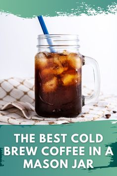 Here's the thing; you probably have more mason jars in your house than you know what to do with, huh? Good, because today I'm going to help you make some delicious mason jar cold brew. #coldbrew #coffee #masonjar #mason #jar Best Cold Brew Coffee, Cold Brew Coffee Recipe, Making Cold Brew Coffee, Best Coffee, Coffee Type, Coffee Coffee, Coffee Break, Types Of Coffee Beans, Coffee Health Benefits