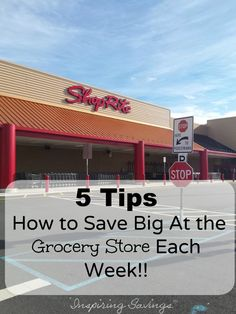5 tipson how to save BIG grocery store each week