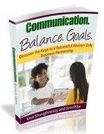 Communication. Balance. Goals - http://www.source4.us/communication-balance-goals/
