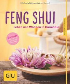 Feng Shui: Leben und Wohnen in Harmonie | Erfolgsebook