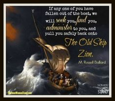 M. Russell Ballard: The Old Ship Zion on the #MormonWomenStand #blog #LDSConf