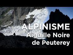 #1 Voie Ratti Vitali Aiguille Noire de Peuterey Courmayeur Chamonix Mont-Blanc alpinisme - 11374 - YouTube