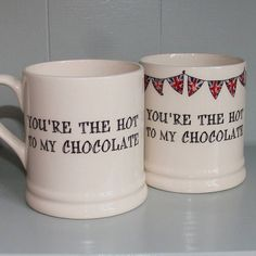 Valentines Mugs, You're Hot, Chocolate, The Originals, Tableware, Image, Dinnerware, Tablewares, Chocolates