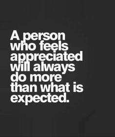 True words about motivation found on FB Inspirational Quotes Pictures, Great Quotes, Quotes To Live By, Love My Job Quotes, Awesome Quotes, Feeling Appreciated, Not Appreciated Quotes, Quotes Thoughts, Quote Of The Week