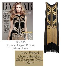 """""""FOUND: Taylor's Harper's Bazaar Fringed Dress"""" by ashleymmck ❤ liked on Polyvore featuring Gucci"""