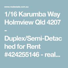 1/16 Karumba Way Holmview Qld 4207 - Duplex/Semi-Detached for Rent #424255146 - realestate.com.au