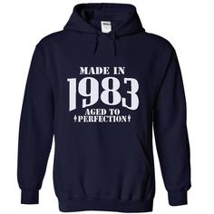 Made in 1983 - Aged Tshirts and Hoodies - #tee design #rock tee. WANT IT => https://www.sunfrog.com/LifeStyle/Made-in-1983--Aged-Tshirts-and-Hoodies-3410-NavyBlue-5628507-Hoodie.html?68278