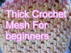 Beginner Crochet Stitches 23 - Thick Crochet Mesh Stitch - Slow Motion