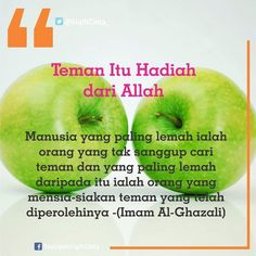 Manusia yang paling lemah ialah orang yang tak sanggup cari teman dan yang paling lemah daripada itu ialah orang yang mensia-siakan teman yang telah  diperolehinya -(Imam Al-Ghazali)  Semoga kita dipertemukan dengan Sahabat yg mengajak kepada yg ma'ruf dan meninggalkan yg munkar  T A U S I Y A H  F I Q I H  C I N T A  -dakwah dan inspirasi cinta- ----- @fiqihcinta_