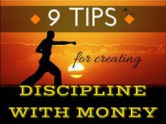 Lack of discipline with money is one of the most frequent problems my readers tell me they have. Click the Pic to learn my 9 best tips for Creating Discipline With Money #tips #discipline #money #finances