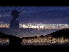511 Dear Younger Me (Mercy Me) - YouTube