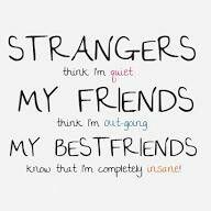 BFFs know the true me!!