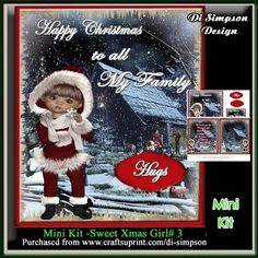 Mini Kit -Sweet Xmas Girl # 3 by Di Simpson A lovely and sweet xmas card design. There are 2 pages to print out in this design. Topper with…