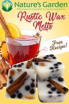 Free Rustic Wax Melts Recipe by Natures Garden.