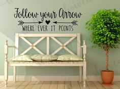 Follow your Arrow where ever it points Vinyl Wall Decal - Inspiration Quote - Teen Bedroom Wall Decor - Tribal Arrow - Native American Decor by WallArtShowcase on Etsy https://www.etsy.com/listing/235769745/follow-your-arrow-where-ever-it-points Flower Wall Decor, Metal Wall Decor, Hall Wall Decor, Blue Wall Decor, Shabby Chic Wall Decor, Bathroom Wall Decor, Rustic Wall Decor, Bedroom Decor, Rustic Signs