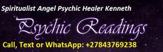Real Spells that Work, Call / WhatsApp: Real Spells, Love Spells, Spiritual Healer, Spirituality, Love Test, Online Psychic, Palm Reading, Psychics, Psychic Readings