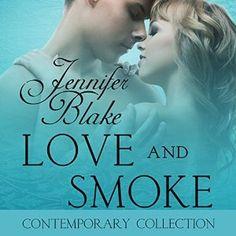 Love and Smoke Audiobook - All of Jennifer Blake's Audio Books - https://www.pinterest.com/jblakeauthor/jennifer-blake-audio-books/