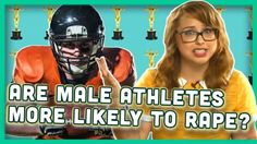 Are Male Athletes More Likely to Rape? #news #alternativenews
