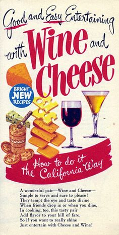 Good and Easy Entertaining with Wine and Cheese
