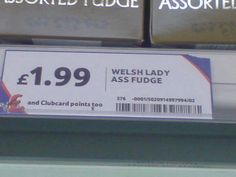 Now, I'm sure the ASS stands for assorted, but a poorly worded price label nonetheless...