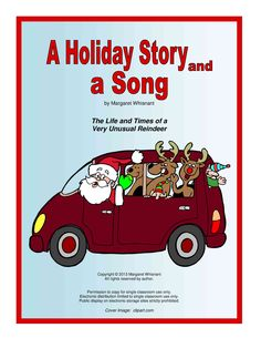 A Holiday Story and a Song:  Infotmational Text featuring the story of Rudolph the Red-Nosed Reindeer   FREE