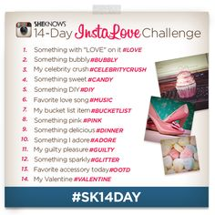 We're celebrating #ValentinesDay with  our @SheKnows 14-Day InstaLove Challenge. Join us on Instagram as we get our pictastic countdown on! #sk14day